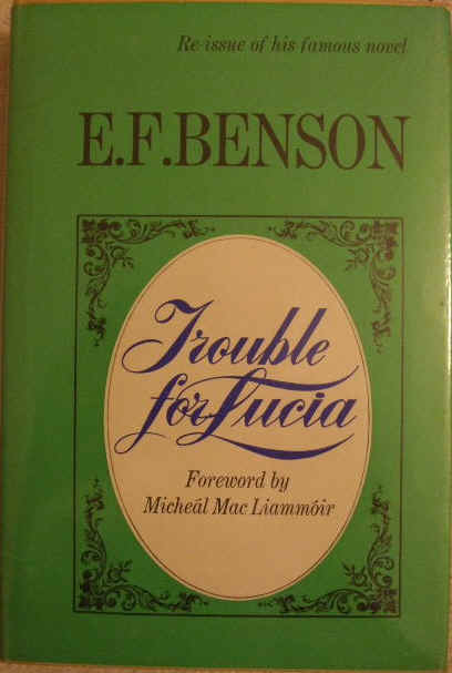 E F Benson TROUBLE FOR LUCIA Hardback