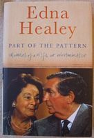 Edna Healey PART OF THE PATTERN Signed Hardback