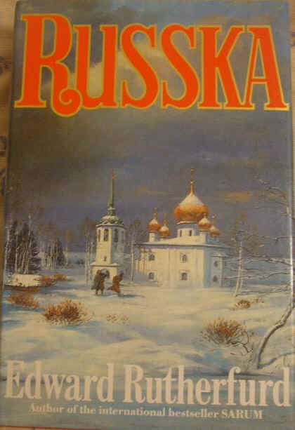 Edward Rutherfurd RUSSKA First Edition Signed