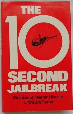 Eliot Asinof THE 10-SECOND JAILBREAK First Edition
