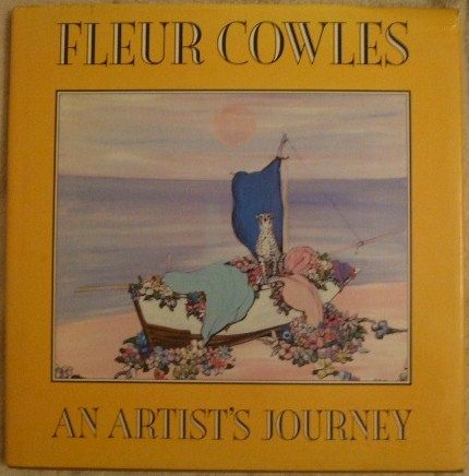 Fleur Cowles AN ARTIST'S JOURNEY First Edition