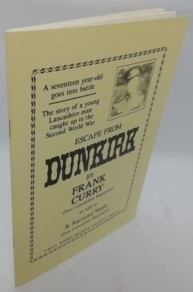 Frank Curry ESCAPE FROM DUNKIRK First Edition Signed Paperback