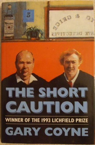 Gary Coyne THE SHORT CAUTION First Edition Signed
