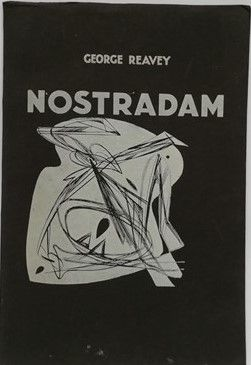 George Reavey NOSTRADAM Limited Edition Signed Twice