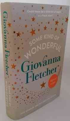 Giovanna Fletcher SOME KIND OF WONDERFUL First Edition Signed