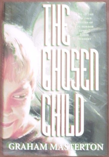 Graham Masterton THE CHOSEN CHILD First Edition Signed