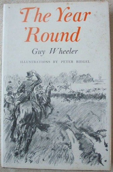 Guy Wheeler THE YEAR ROUND First Edition