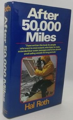 Hal Roth AFTER 50,000 MILES First Edition Signed