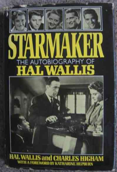 Hal Wallis Charles Higham STARMAKER First Edition Signed