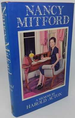 Harold Acton NANCY MITFORD First Edition