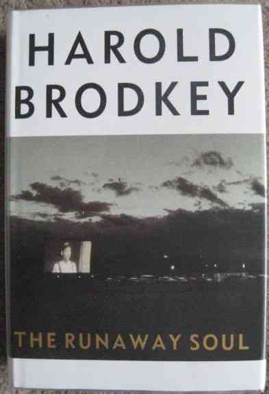 Harold Brodkey THE RUNAWAY SOUL First Edition Signed