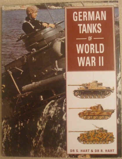 Hart GERMAN TANKS OF WORLD WAR II First Edition