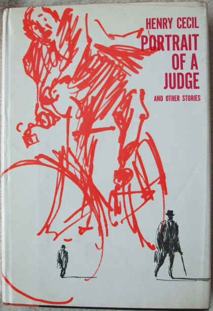 Henry Cecil PORTRAIT OF A JUDGE Signed First Edition