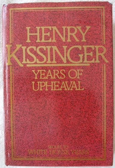 Henry Kissinger YEARS OF UPHEAVAL First Edition Signed