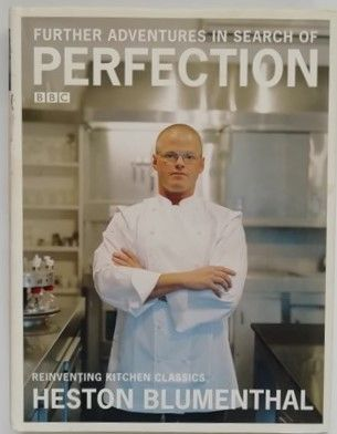 Heston Blumenthal FURTHER ADVENTURES IN SEARCH OF PERFECTION First Edition Signed