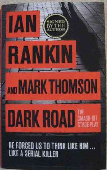 Ian Rankin Mark Thomson DARK ROAD First Edition Double Signed