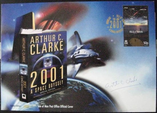 Isle of Man Official Cover 2001 A SPACE ODYSSEY Signed by Arthur C Clarke
