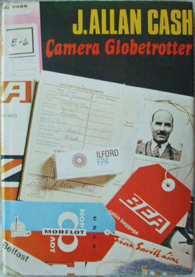 J Allan Cash CAMERA GLOBETROTTER First Edition