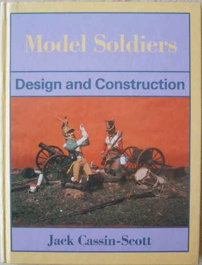 Jack Cassin-Scott MODEL SOLDIERS First Edition