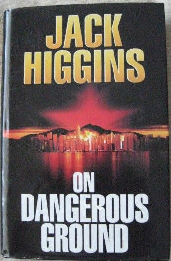 Jack Higgins ON DANGEROUS GROUND First Edition Signed