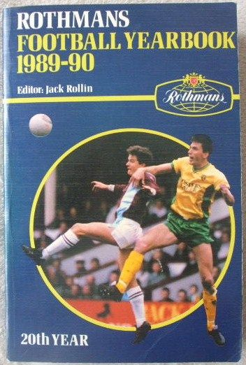 Jack Rollin ROTHMANS FOOTBALL YEARBOOK 1989-90 First Edition