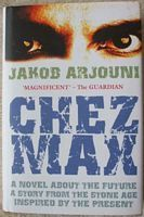 Jakob Arjouni CHEZ MAX Signed Limited Edition