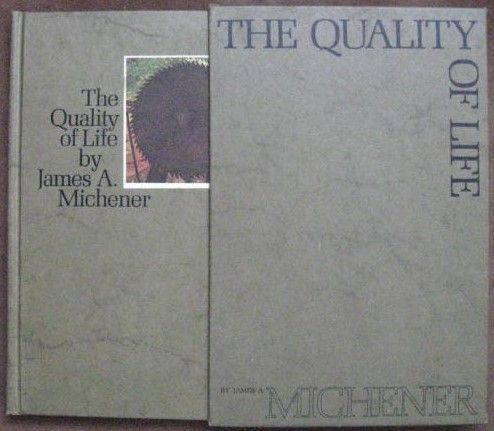 James A Michener THE QUALITY OF LIFE Slipcased First Edition