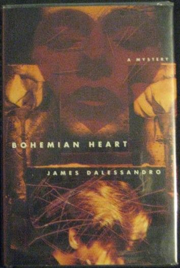 James Dalessandro BOHEMIAN HEART First Edition Signed