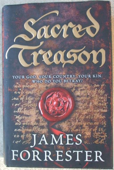 James Forrester SACRED TREASON First Edition Signed