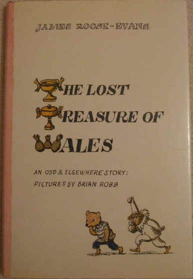 James Roose-Evans THE LOST TREASURE OF WALES Signed First Edition