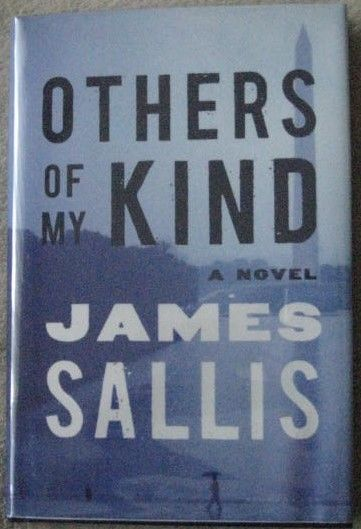 James Sallis OTHERS OF MY KIND First Edition Signed