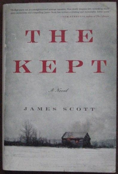 James Scott THE KEPT First Edition Signed