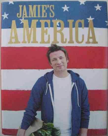 Jamie Oliver JAMIE'S AMERICA First Edition Signed
