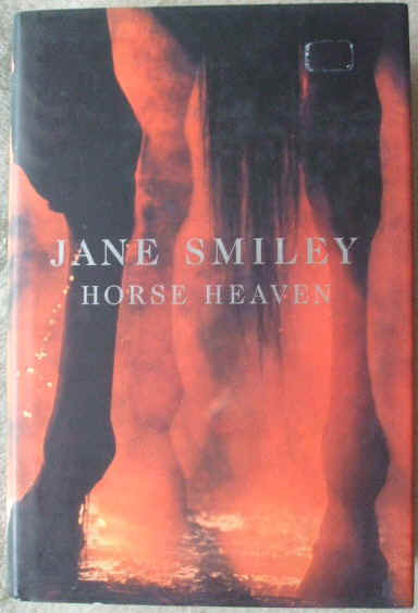 Jane Smiley HORSE HEAVEN First Edition Signed