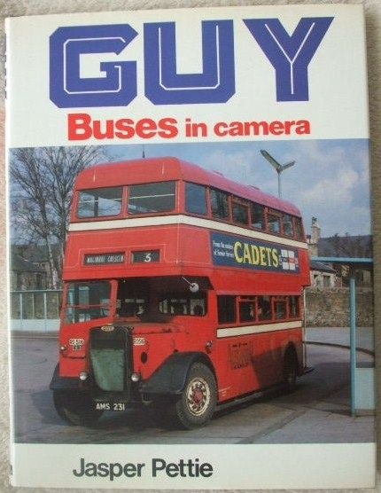 Jasper Pettie GUY BUSES IN CAMERA First Edition