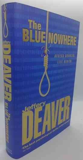 Jefferey Deaver THE BLUE NOWHERE First Edition Signed