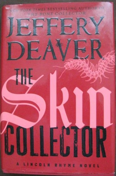 Jefferey Deaver THE SKIN COLLECTOR First Edition Signed