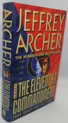 Jeffrey Archer THE ELEVENTH COMMANDMENT First Edition Signed