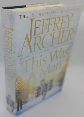 Jeffrey Archer THIS WAS A MAN Signed Limited Edition