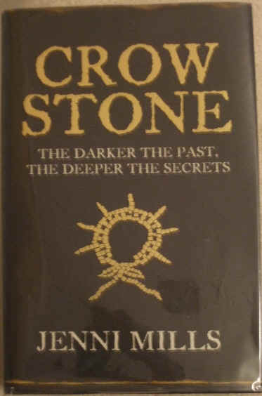 Jenni Mills CROW STONE Signed First Edition