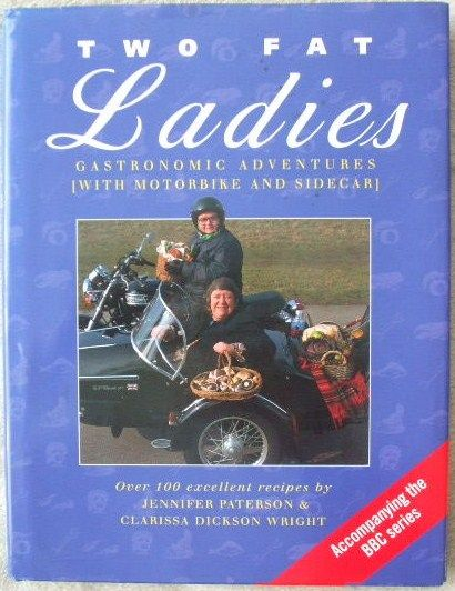 Jennifer Paterson Clarissa Dickson Wright TWO FAT LADIES Signed Hardback