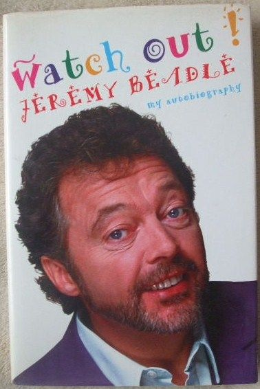 Jeremy Beadle WATCH OUT First Edition Signed