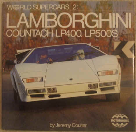 Jeremy Coulter LAMBORGHINI COUNTACH LP400 LP500S First Edition