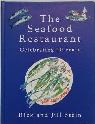 Jill and Rick Stein THE SEAFOOD RESTAURANT First Edition Double Signed