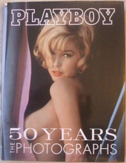 Jim Peterson PLAYBOY 50 YEARS THE PHOTOGRAPHS First Edition