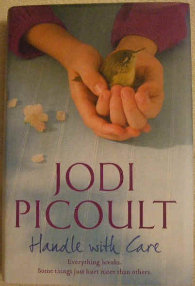 Jodi Picoult HANDLE WITH CARE First Edition Signed