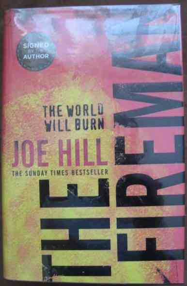 Joe Hill THE FIREMAN First Edition Signed