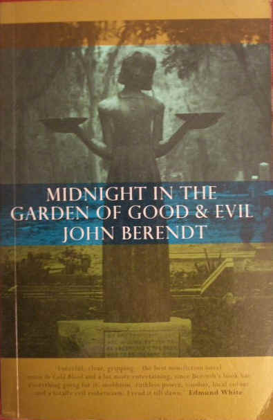 John Berendt MIDNIGHT IN THE GARDEN OF GOOD AND EVIL Signed First Edition Paperback