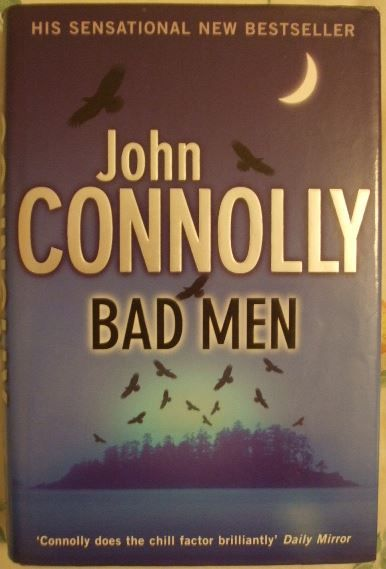 John Connolly BAD MEN First Edition Signed