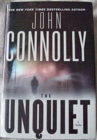 John Connolly THE UNQUIET First Edition Signed